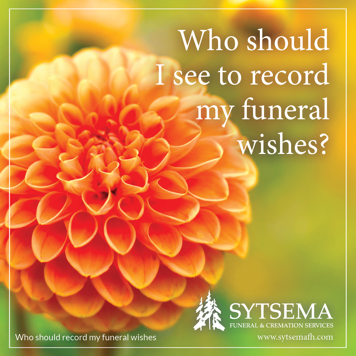 Who should record my funeral wishes?