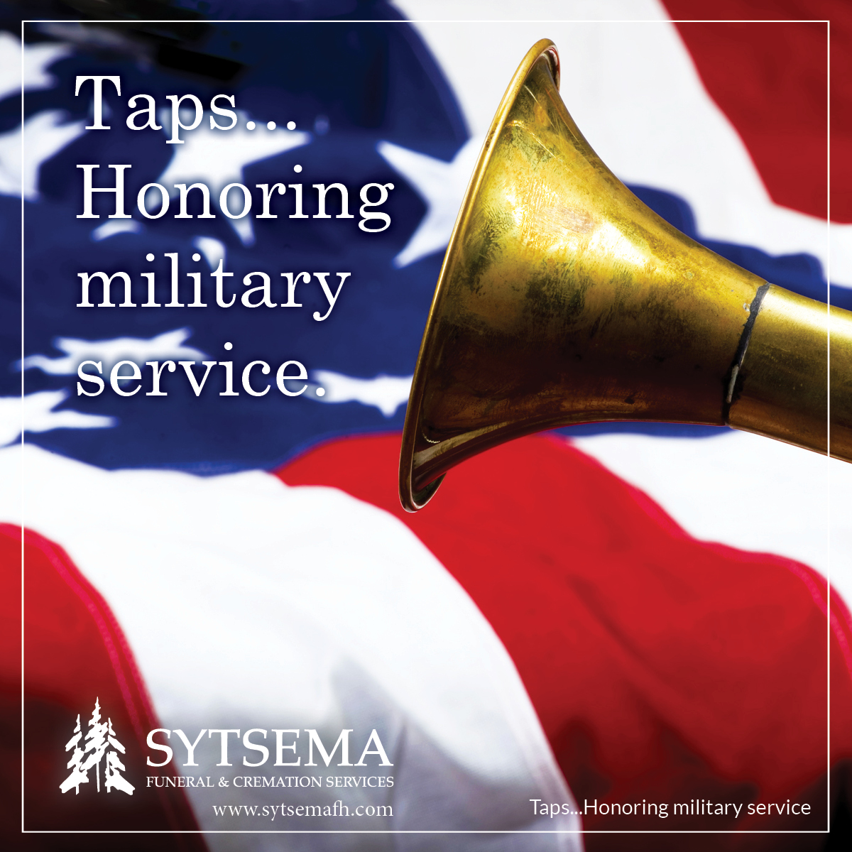 Taps. There is nothing like the sound of those patriotic notes.